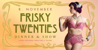 Frisky Twenties Dinner & Show