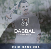 Erik Mansikka Kitchen & Bar Dabbalissa