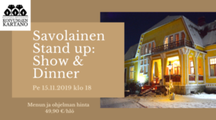 Savolainen Stand up, show and dinner pe 15.11.2019 klo 18